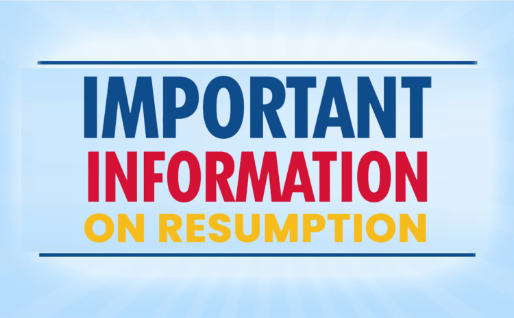 CIRCULAR TO PARENTS, STAFF AND STUDENTS – RESUMPTION OF STUDENTS